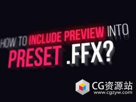 AE脚本-ffx预设文件效果预览脚本 Preview Designer FFX