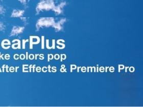 AE/PR朦胧水下弱光视频除雾提亮调色插件 ClearPlus v2.1 Win/Mac